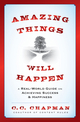 Amazing Things Will Happen: A Real-World Guide on Achieving Success and Happiness (1118341384) cover image