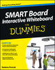 SMART Board Interactive Whiteboard For Dummies (1118376684) cover image