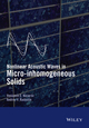 Nonlinear Acoustic Waves in Micro-inhomogeneous Solids (1118456084) cover image