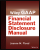 Wiley GAAP: Financial Statement Disclosures Manual (1118572084) cover image