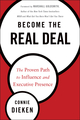 Become the Real Deal: The Proven Path to Influence and Executive Presence (1118633784) cover image