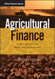 Agricultural Finance: From Crops to Land, Water and Infrastructure (1118827384) cover image