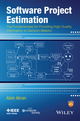 Software Project Estimation: The Fundamentals for Providing High Quality Information to Decision Makers (1118954084) cover image