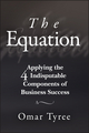 The Equation: Applying the 4 Indisputable Components of Business Success  (1119114284) cover image