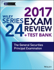 Wiley FINRA Series 24 Exam Review 2017: The General Securities Principal Examination (1119379784) cover image