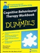 Cognitive Behavioural Therapy Workbook For Dummies (1119992184) cover image