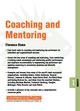 Coaching and Mentoring: Leading 08.09 (1841122084) cover image