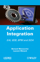 Application Integration: EAI B2B BPM and SOA (1848210884) cover image