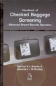 Handbook of Checked Baggage Screening: Advanced Airport Security Operation (1860584284) cover image