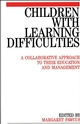 Children with Learning Difficulties: A Collaborative Approach to Their Education and Management (1861560184) cover image