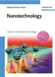 Nanotechnology: Volume 3: Information Technology I (3527317384) cover image