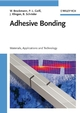 Adhesive Bonding: Adhesives, Applications and Processes (3527318984) cover image