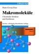 Makromoleküle: Chemische Struktur und Synthesen - Sechste, vollstandig überarbeitete Auflage, 6th Completely Revised Edition (3527626484) cover image