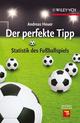 Der perfekte Tipp: Statistik des Fußballspiels (3527650784) cover image
