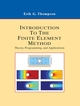 Introduction to the Finite Element Method: Theory, Programming and Applications (EHEP000384) cover image