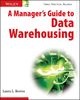 A Manager's Guide to Data Warehousing (0470176385) cover image