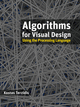 Algorithms for Visual Design Using the Processing Language (0470375485) cover image