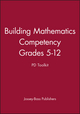 Building Mathematics Competency, Grades 5 - 12: PD Toolkit (0470420685) cover image