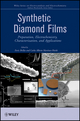 Synthetic Diamond Films: Preparation, Electrochemistry, Characterization, and Applications (0470487585) cover image