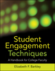 Student Engagement Techniques: A Handbook for College Faculty (0470549785) cover image