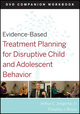 Evidence-Based Treatment Planning for Disruptive Child and Adolescent Behavior, Companion Workbook (0470568585) cover image