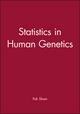 Statistics in Human Genetics (0470689285) cover image