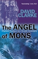 The Angel of Mons: Phantom Soldiers and Ghostly Guardians (0470862785) cover image