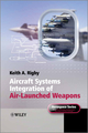 Aircraft Systems Integration of Air-Launched Weapons (0470971185) cover image