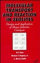 Molecular Transport and Reaction in Zeolites: Design and Application of Shape Selective Catalysis (0471185485) cover image