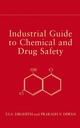Industrial Guide to Chemical and Drug Safety (0471236985) cover image