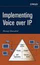 Implementing Voice over IP (0471460885) cover image