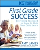 First Grade Success: Everything You Need to Know to Help Your Child Learn (0471468185) cover image