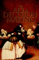 The Art of Decision Making: Mirrors of Imagination, Masks of Fate (0471497185) cover image