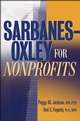 Sarbanes-Oxley for Nonprofits: A Guide to Building Competitive Advantage (0471697885) cover image
