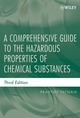 A Comprehensive Guide to the Hazardous Properties of Chemical Substances, 3rd Edition (0471714585) cover image