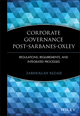 Corporate Governance Post-Sarbanes-Oxley: Regulations, Requirements, and Integrated Processes (0471723185) cover image