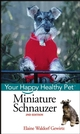 Miniature Schnauzer: Your Happy Healthy Pet, 2nd Edition (0471748285) cover image