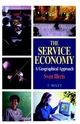 The Service Economy: A Geographical Approach (0471966185) cover image