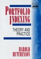 Portfolio Indexing: Theory and Practice (0471988685) cover image