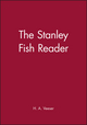 The Stanley Fish Reader (0631204385) cover image