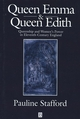 Queen Emma and Queen Edith: Queenship and Women's Power in Eleventh-Century England (0631227385) cover image