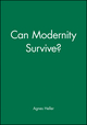 Can Modernity Survive? (0745607985) cover image