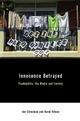 Innocence Betrayed: Paedophilia, the Media and Society (0745628885) cover image