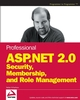 Professional ASP.NET 2.0 Security, Membership, and Role Management (0764596985) cover image