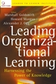 Leading Organizational Learning: Harnessing the Power of Knowledge (0787972185) cover image