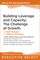 Building Leverage and Capacity: The Challenge of Growth (1118006585) cover image