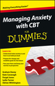 Managing Anxiety with CBT For Dummies (1118366085) cover image