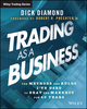 Trading as a Business: The Methods and Rules I've Used To Beat the Markets for 40 Years (1118472985) cover image