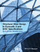 Structural Steel Design to Eurocode 3 and AISC Specifications (1118631285) cover image