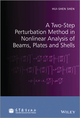 A Two-Step Perturbation Method in Nonlinear Analysis of Beams, Plates and Shells (1118649885) cover image